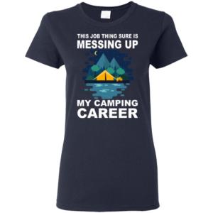 Camping Career T-Shirt