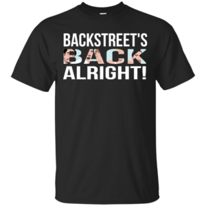 Backstreet Boys - Backstreets Black Alright Shirt