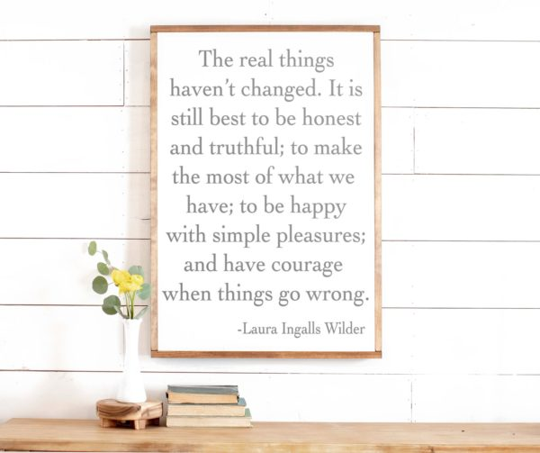 Laura Ingalls Wilder – The Real Things Haven't Changed - Portrait Unframed Poster